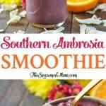A collage image of a southern ambrosia smoothie