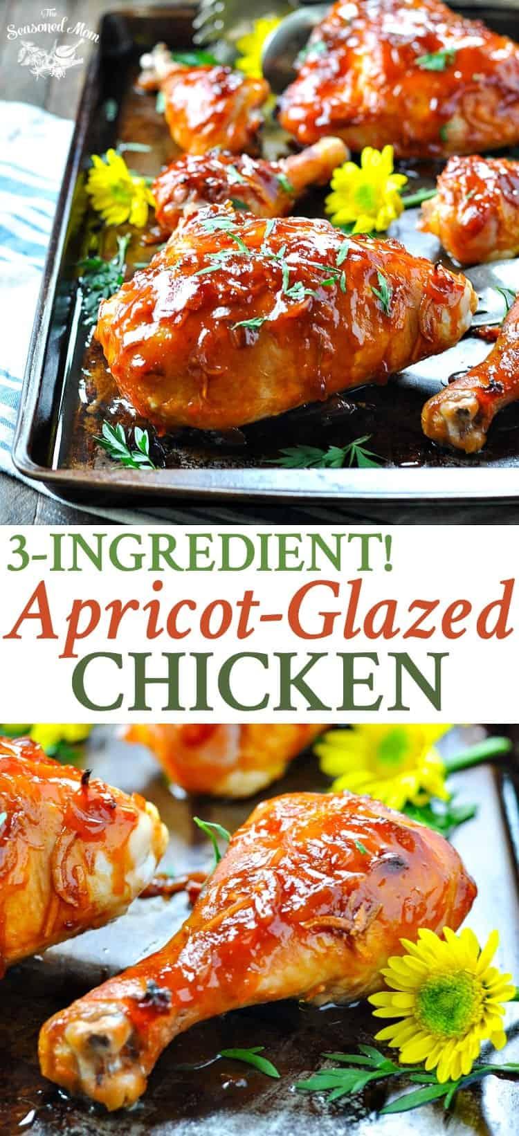 3 Ingredient Apricot Glazed Chicken | Easy Dinner Recipes | Dinner Ideas | Chicken Recipes | Chicken Breast Recipes | Baked Chicken | Whole Chicken Recipes