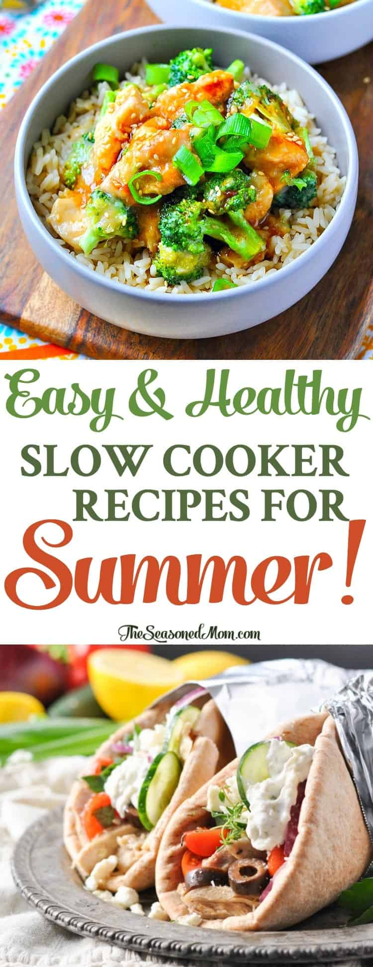 Easy Healthy Slow Cooker Recipes for Summer! - The Seasoned Mom