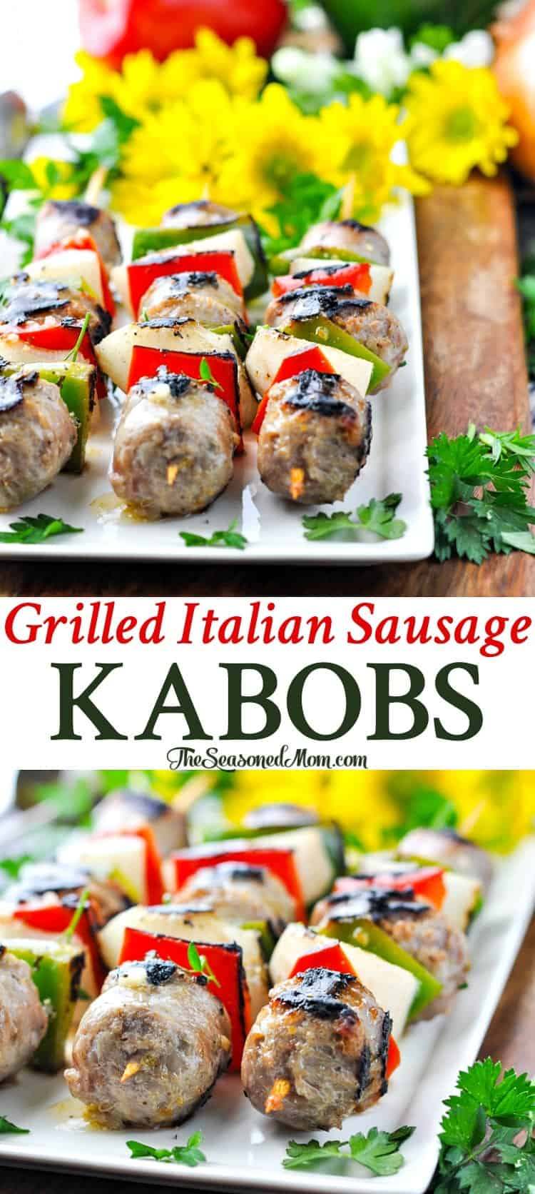 5 Ingredient Grilled Italian Sausage Kabobs | Italian Sausage Recipes | Sausage and Peppers | Easy Dinner Recipes | Dinner Ideas | Grilling Recipes | 5 Ingredients or Less Recipes