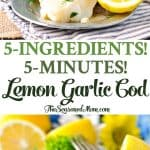 A collage image for lemon garlic cod