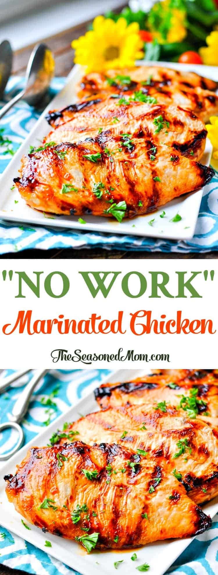 No work marinated chicken the seasoned mom easy dinner recipes healthy 5 ingredient or less forumfinder Choice Image