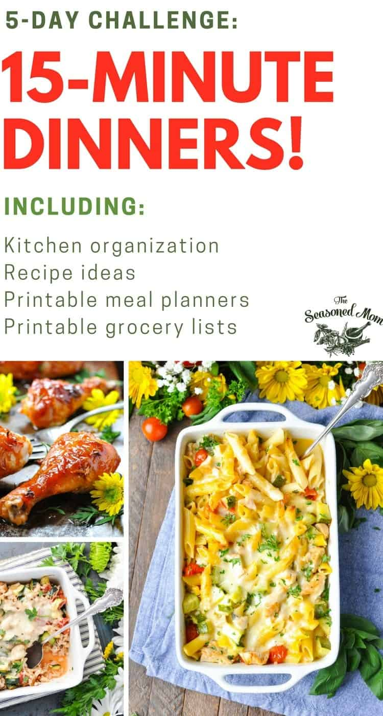 Get organized, eliminate mealtime stress, and save time in the kitchen with this 5-DAY CHALLENGE: MEAL PLANNING FOR 15-MINUTE DINNERS! Dinner Ideas | Meal Prep | Easy Dinner Recipes