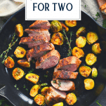 Skillet image of dinner recipes for two with text title overlay
