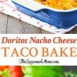 A collage image of a taco bake made with doritos