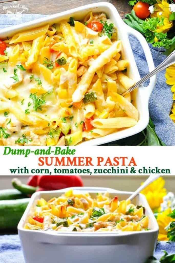 Long collage of Dump and Bake Summer Pasta with Zucchini Corn Chicken and Tomatoes