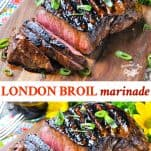 Long collage image of London Broil Marinade for the Grill or Oven