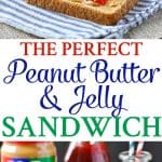 A collage image for the perfect peanut butter and jelly sandwich