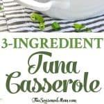 A collage image of a tuna casserole