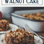 Side shot of a slice of fresh apple walnut cake with text title box at top