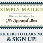 Introducing Simply Mailed: a Quick-Prep Meal Planning Service by The Seasoned Mom!