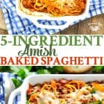 5 Ingredient Amish Baked Spaghetti is a family friendly easy dinner recipe