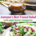 Long vertical image of apple butter vinaigrette and a tossed salad