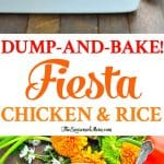 A collage image of a fiesta chicken bake