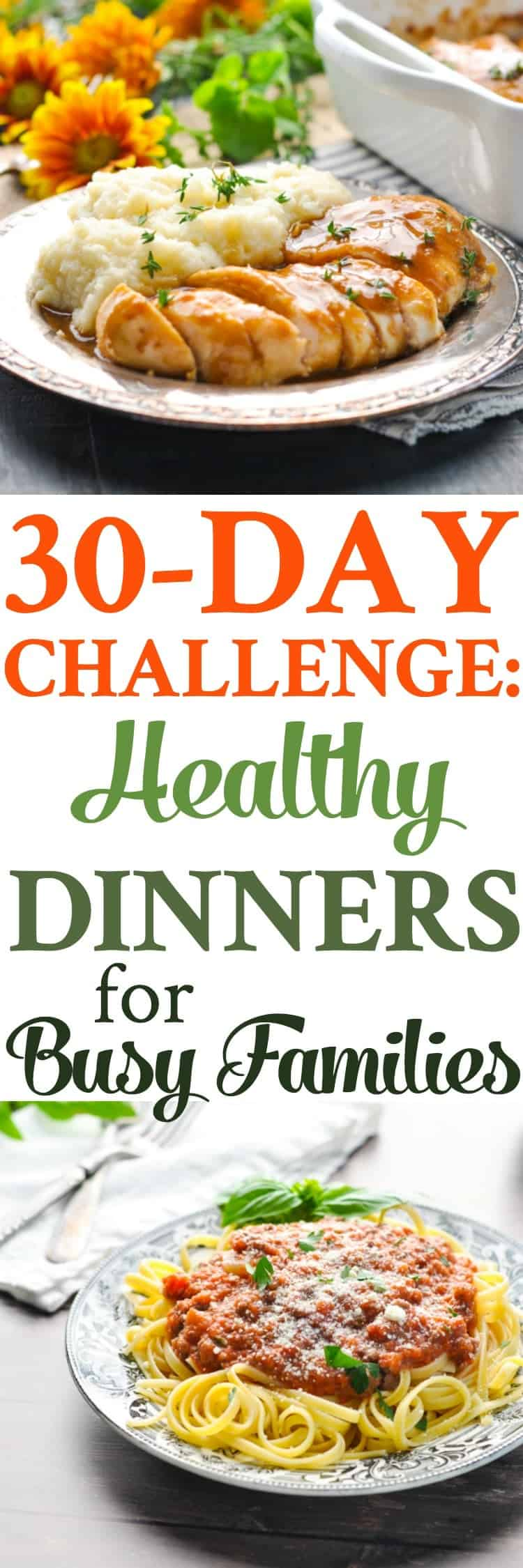 Try A 30 Day Challenge With Healthy Dinner Ideas For Busy Families Easy
