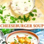 Long collage image of Cheeseburger Soup