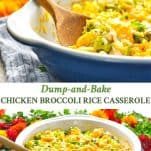 Collage image of Dump and Bake Chicken Broccoli Rice Casserole