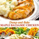 Long collage image of Dump and Bake Maple Balsamic Chicken