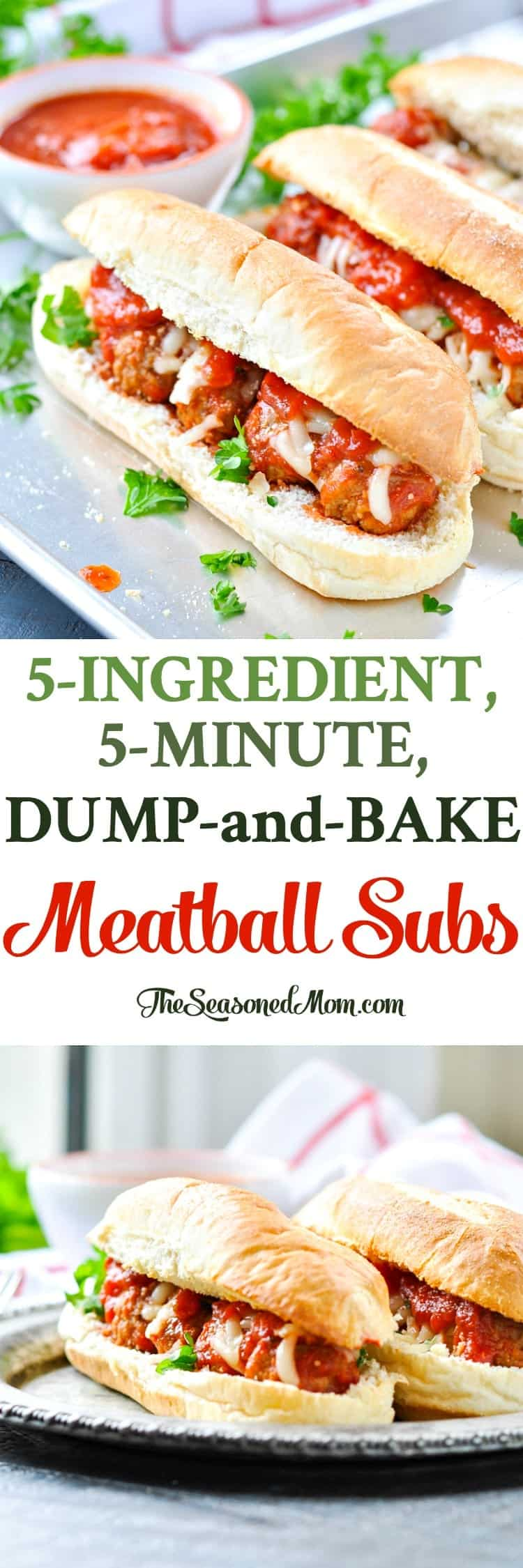 5-Ingredient Dump-and-Bake Meatball Subs - The Seasoned Mom
