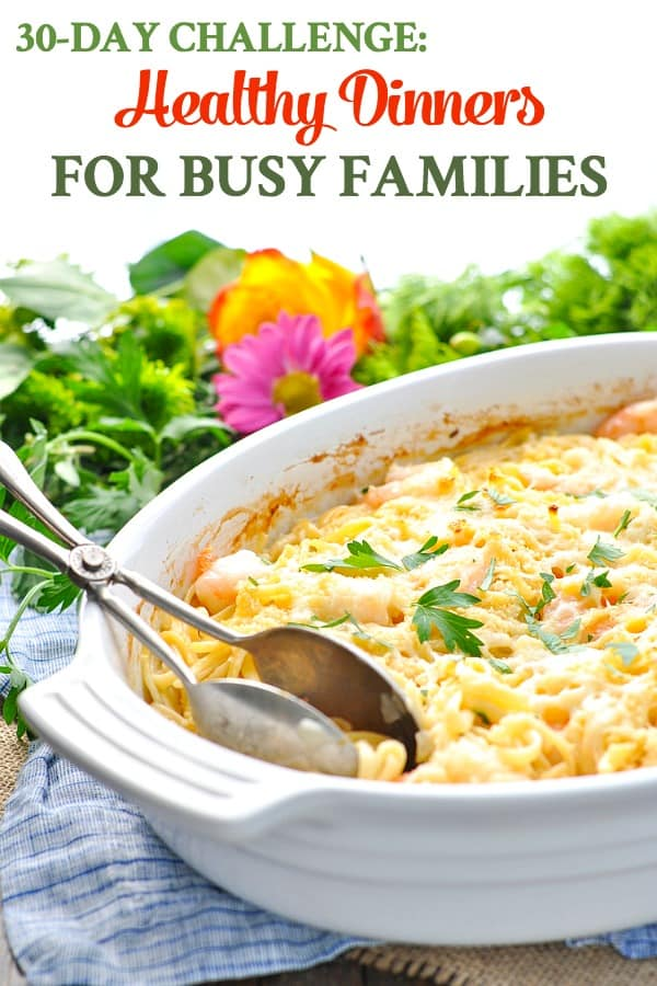 Casserole image with text overlay of healthy dinners for busy families