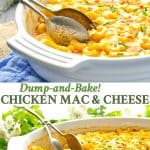 Long collage of Dump and Bake Chicken Mac and Cheese casserole