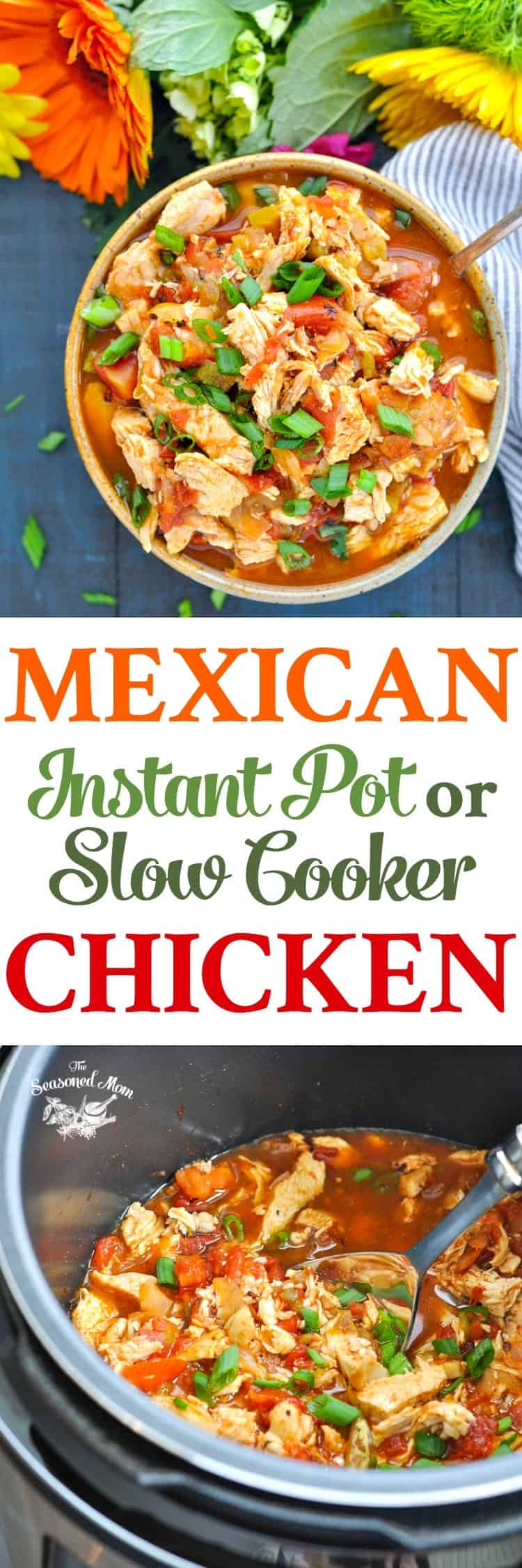 Long vertical image of Mexican Instant Pot or Slow Cooker Chicken