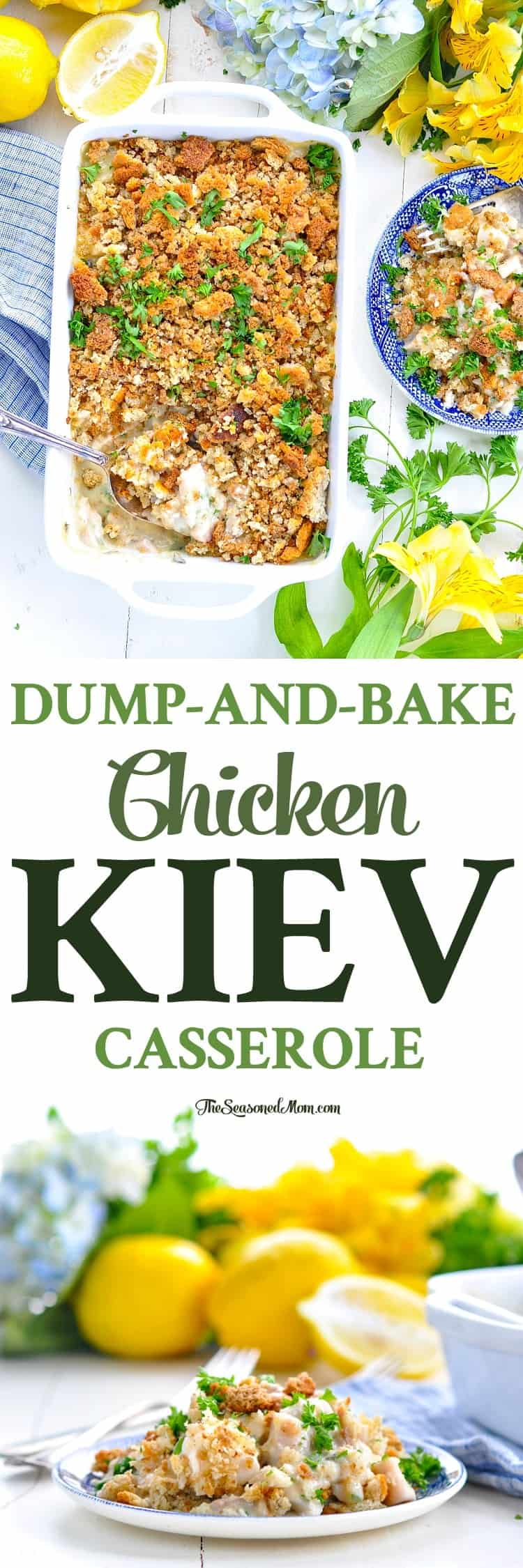Long vertical image of a Dump-and-Bake Chicken Kiev Casserole