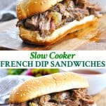 Long collage of Slow Cooker French Dip Sandwiches