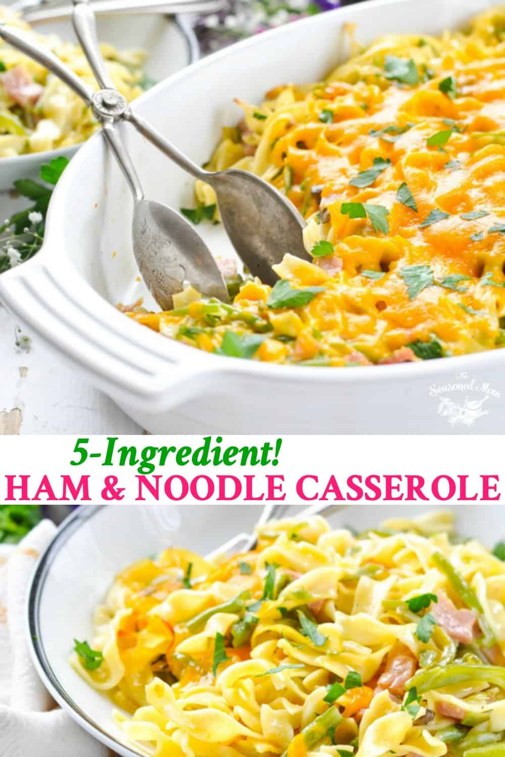Long collage of 5 ingredient ham and noodle casserole