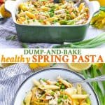 Long collage of Dump and Bake Spring Pasta