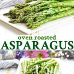 Long collage of Oven Roasted Asparagus
