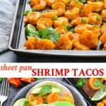 Long collage of Sheet Pan Shrimp Tacos
