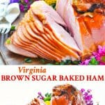Long collage image of Virginia Brown Sugar Baked Ham