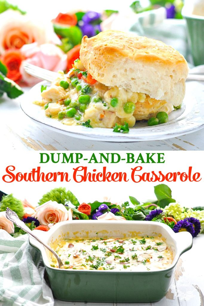 Long collage of Dump and Bake Southern Chicken Casserole