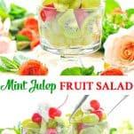 Long collage of Mint Julep Fruit Salad recipe