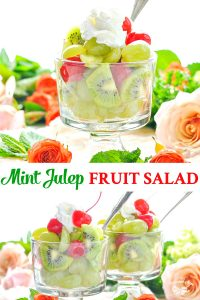 Long collage of Mint Julep Fruit Salad recipe