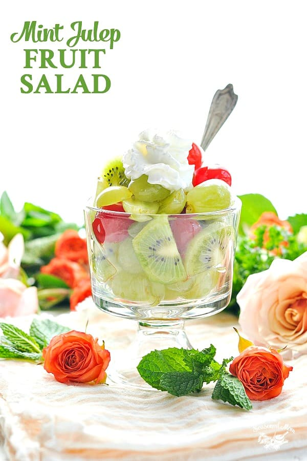Dish of mint julep fruit salad with text overlay