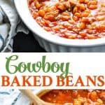 A batch of Cowboy Baked Beans are the perfect easy side dish for your next cookout!