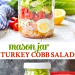 Mason Jar Turkey Cobb Salad makes meal prep easy!