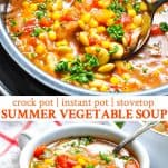 Long collage of Summer Vegetable Soup for the Instant Pot Crock Pot or Stovetop