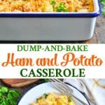 Dump and Bake Cheesy Ham and Potato Casserole is an easy dinner or brunch one pot meal!