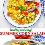 A fresh and healthy side dish is easy with this Summer Corn Salad recipe!