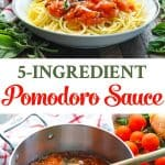 You only need 5 ingredients for this fresh and healthy dinner recipe of Pasta Pomodoro Sauce