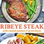 Long collage of Garlic Butter Ribeye Steak with Roasted Potatoes and Green Beans