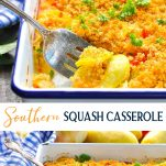 Long collage image of Southern Squash Casserole
