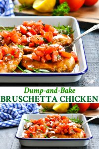 Long collage of dump and bake bruschetta chicken