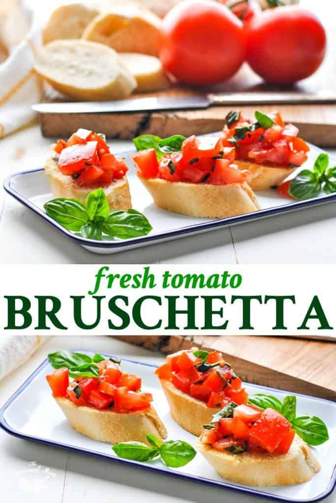 Long collage of Fresh Tomato Bruschetta