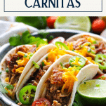 Close up side shot of the best slow cooker carnitas with text title box at top