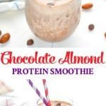Chocolate Almond Protein Smoothie for a healthy breakfast