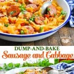 Long collage of Dump and Bake Sausage and Cabbage Dinner